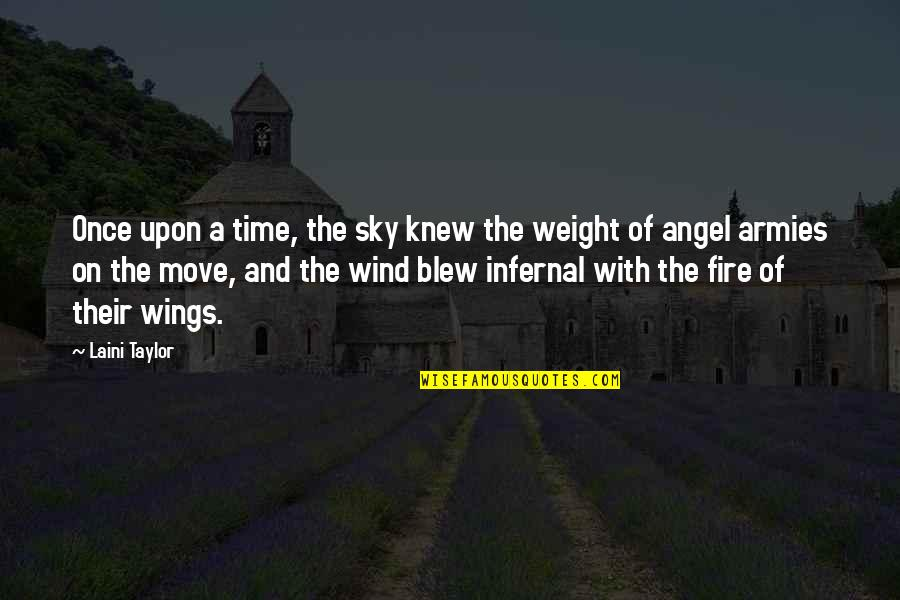 Blew Quotes By Laini Taylor: Once upon a time, the sky knew the