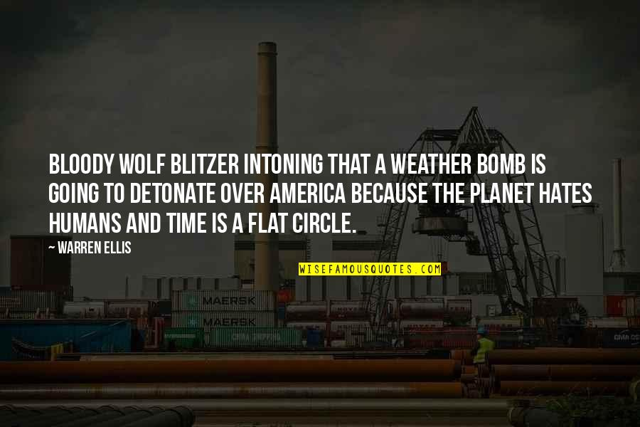 Blitzer's Quotes By Warren Ellis: Bloody Wolf Blitzer intoning that a weather bomb