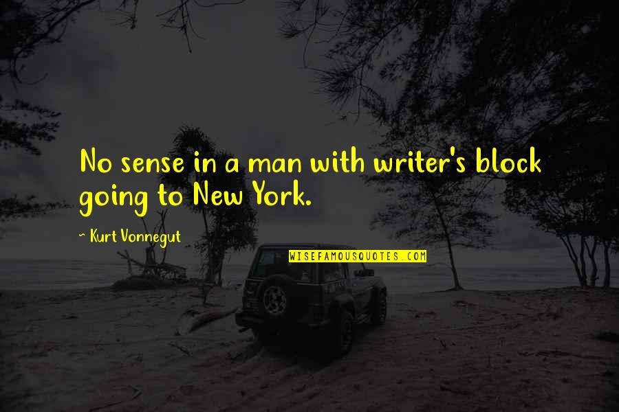 Block Quotes By Kurt Vonnegut: No sense in a man with writer's block