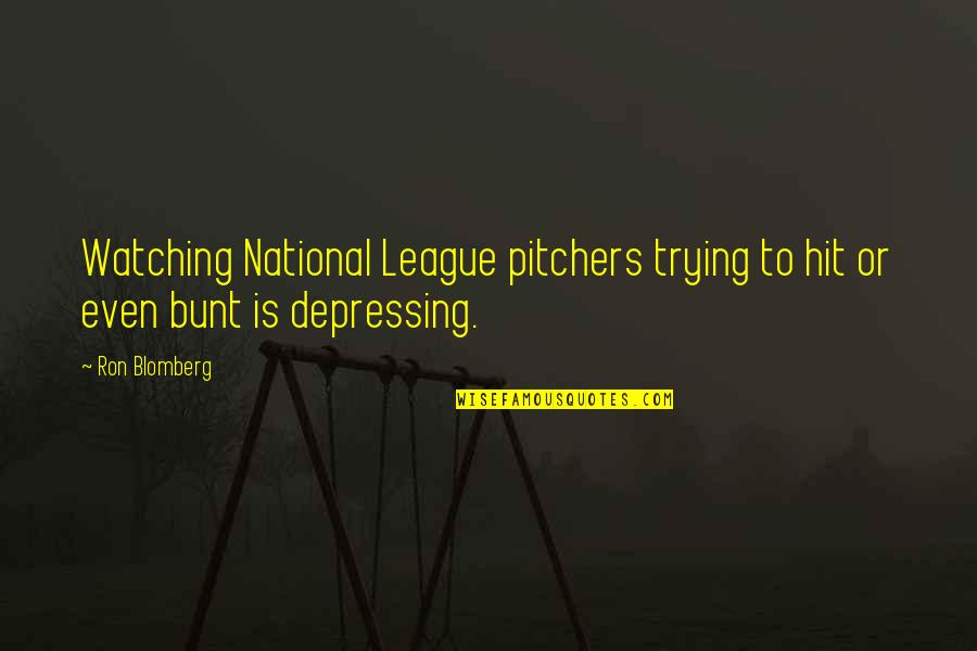 Blomberg's Quotes By Ron Blomberg: Watching National League pitchers trying to hit or