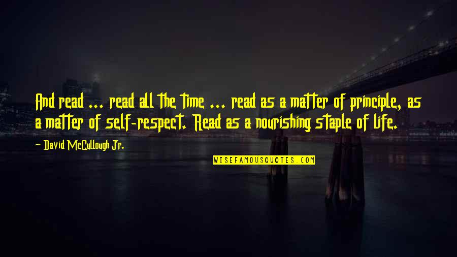 Blu Ray Quotes By David McCullough Jr.: And read ... read all the time ...