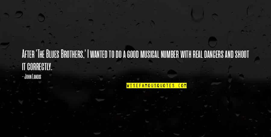 Blues Brothers Quotes Top 7 Famous Quotes About Blues Brothers