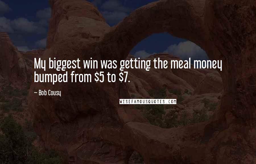 Bob Cousy quotes: My biggest win was getting the meal money bumped from $5 to $7.
