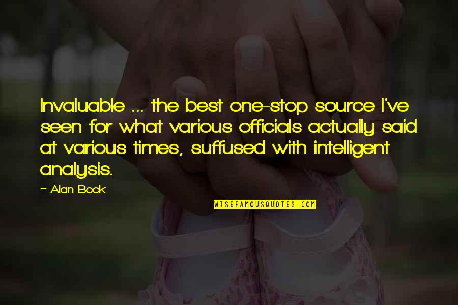 Bock Quotes By Alan Bock: Invaluable ... the best one-stop source I've seen