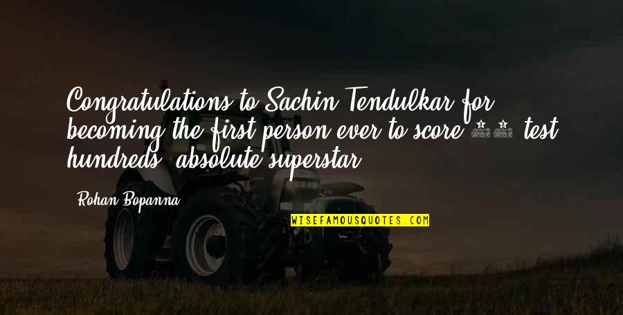 Bodhicharyavatara Quotes By Rohan Bopanna: Congratulations to Sachin Tendulkar for becoming the first