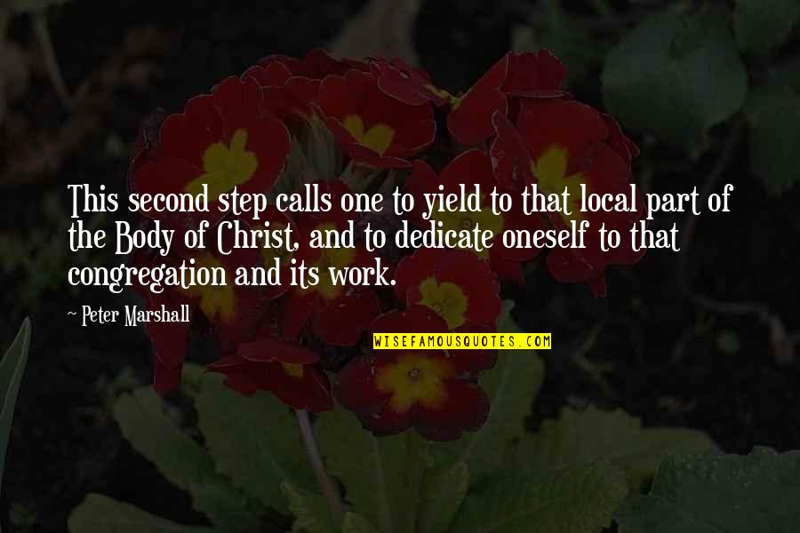 Body Part Quotes By Peter Marshall: This second step calls one to yield to