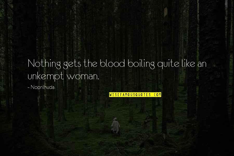 Boiling Quotes By Noorilhuda: Nothing gets the blood boiling quite like an