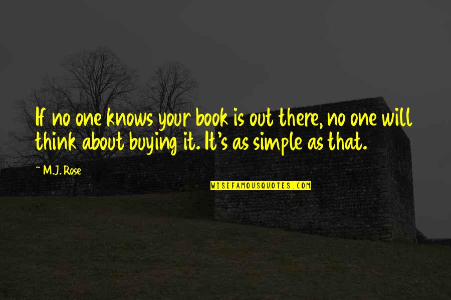 Book Buying Quotes By M.J. Rose: If no one knows your book is out