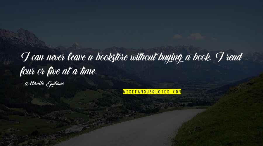 Book Buying Quotes By Mireille Guiliano: I can never leave a bookstore without buying