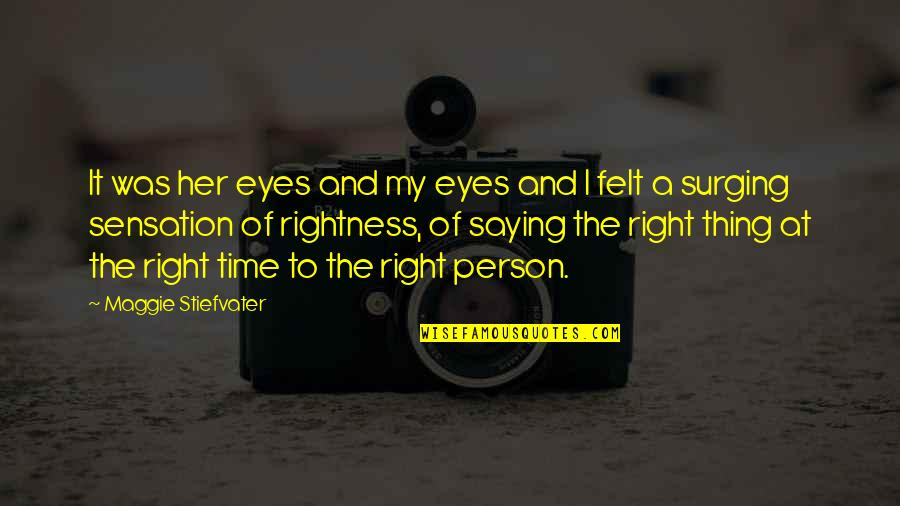 Book Of Life Quotes By Maggie Stiefvater: It was her eyes and my eyes and