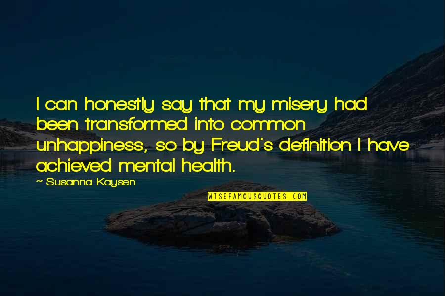 Borderline Personality Disorder Quotes By Susanna Kaysen: I can honestly say that my misery had