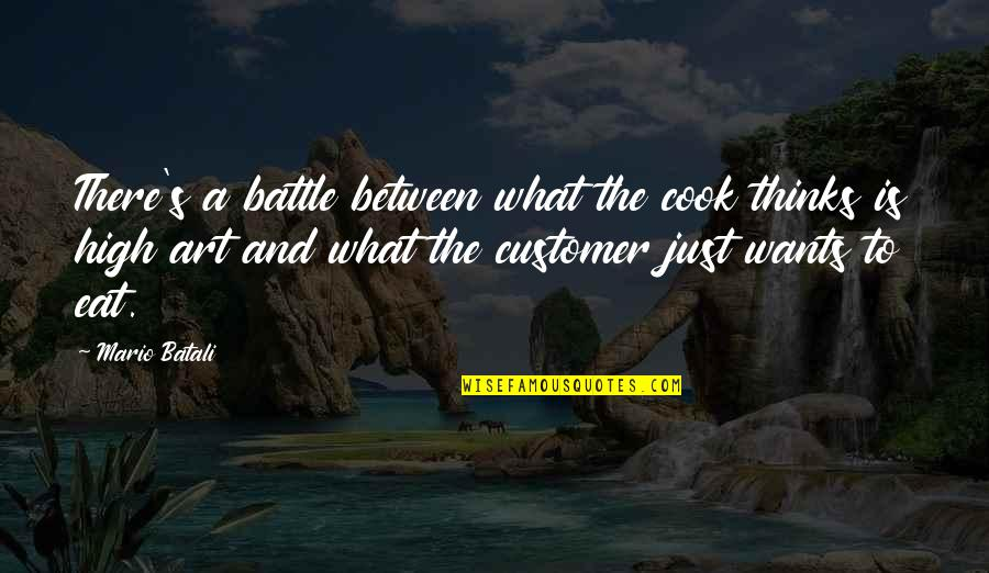 Bottled Up Emotions Quotes By Mario Batali: There's a battle between what the cook thinks