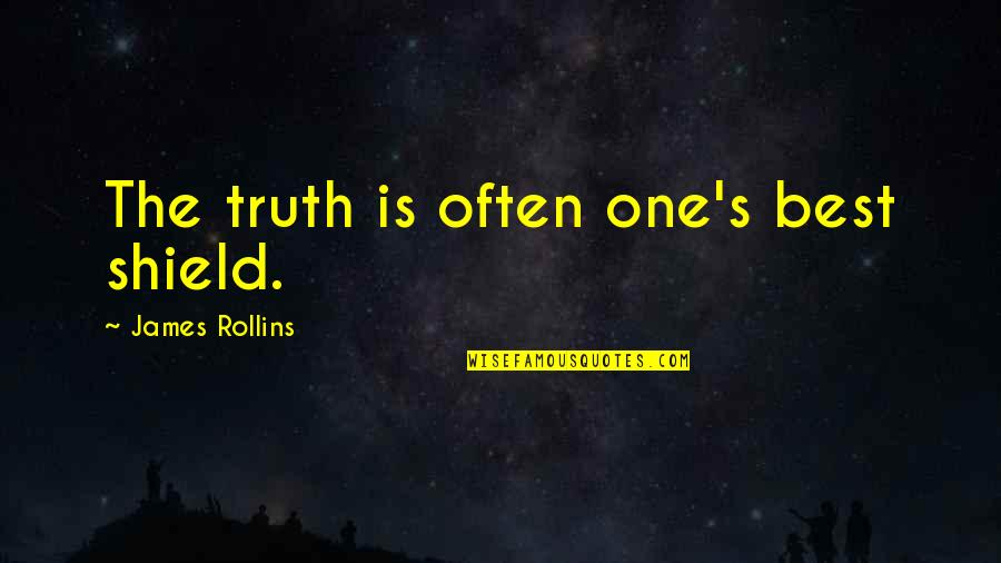 Boy Bestie Quotes By James Rollins: The truth is often one's best shield.