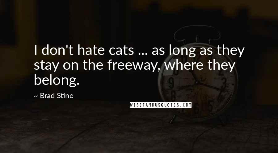 Brad Stine quotes: wise famous quotes, sayings and ...