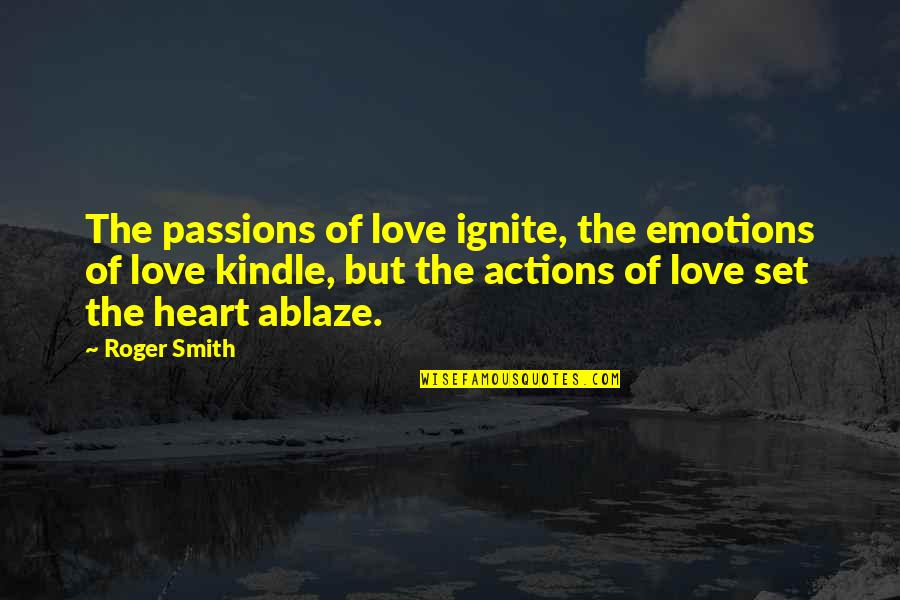 Breaking Bad Season 2 Episode 12 Quotes By Roger Smith: The passions of love ignite, the emotions of