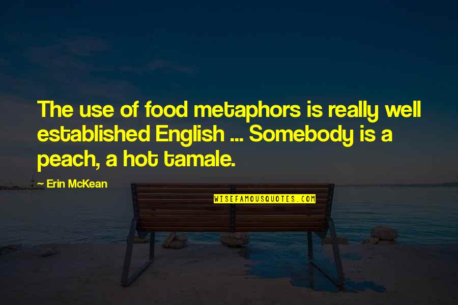 Breathtaking Scenery Quotes By Erin McKean: The use of food metaphors is really well