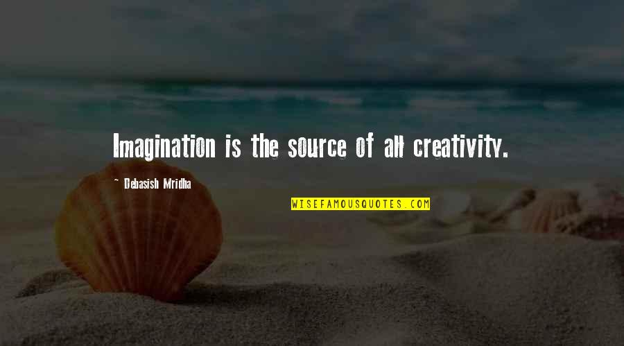 Brent Kemnitz Quotes By Debasish Mridha: Imagination is the source of all creativity.