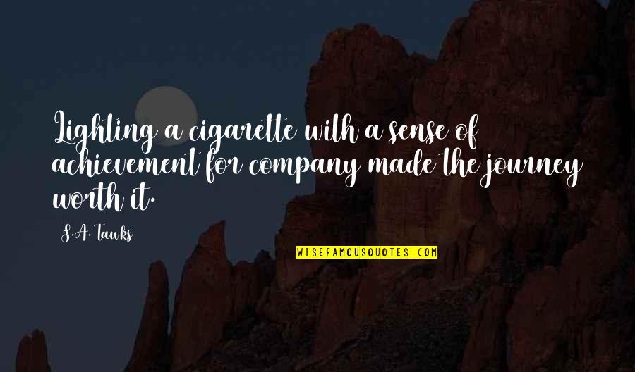 Brisbane Quotes By S.A. Tawks: Lighting a cigarette with a sense of achievement