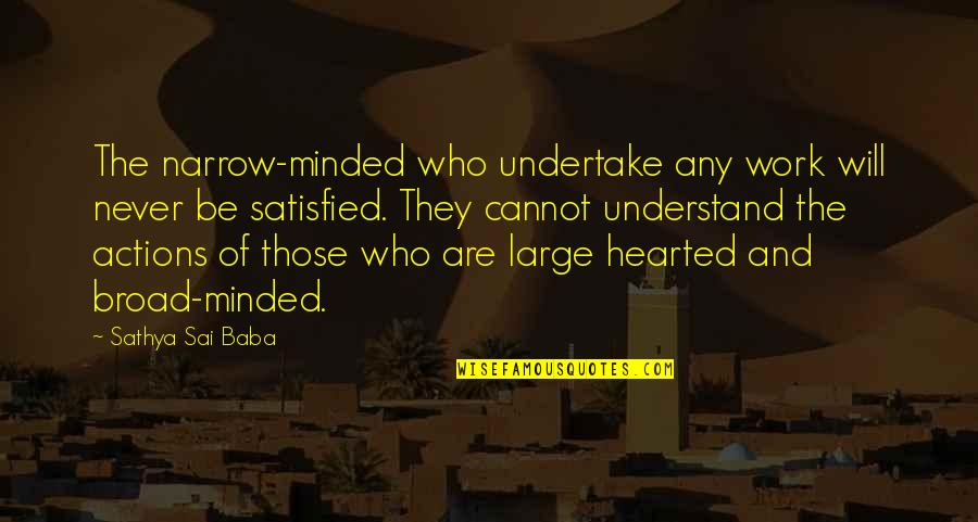 Broad Minded And Narrow Minded Quotes Top 16 Famous Quotes About