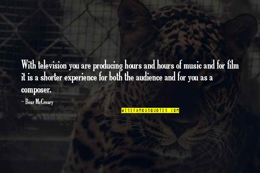 Broken Crescent Quotes By Bear McCreary: With television you are producing hours and hours