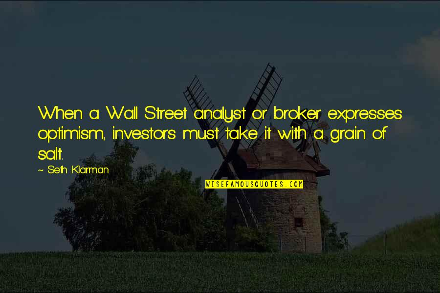 Broker Than Quotes By Seth Klarman: When a Wall Street analyst or broker expresses