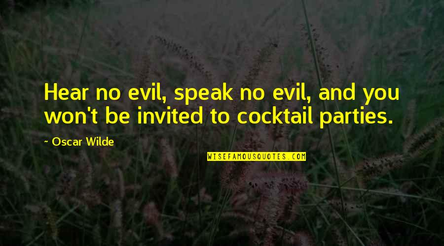 Brooklyn Colm Toibin Quotes By Oscar Wilde: Hear no evil, speak no evil, and you