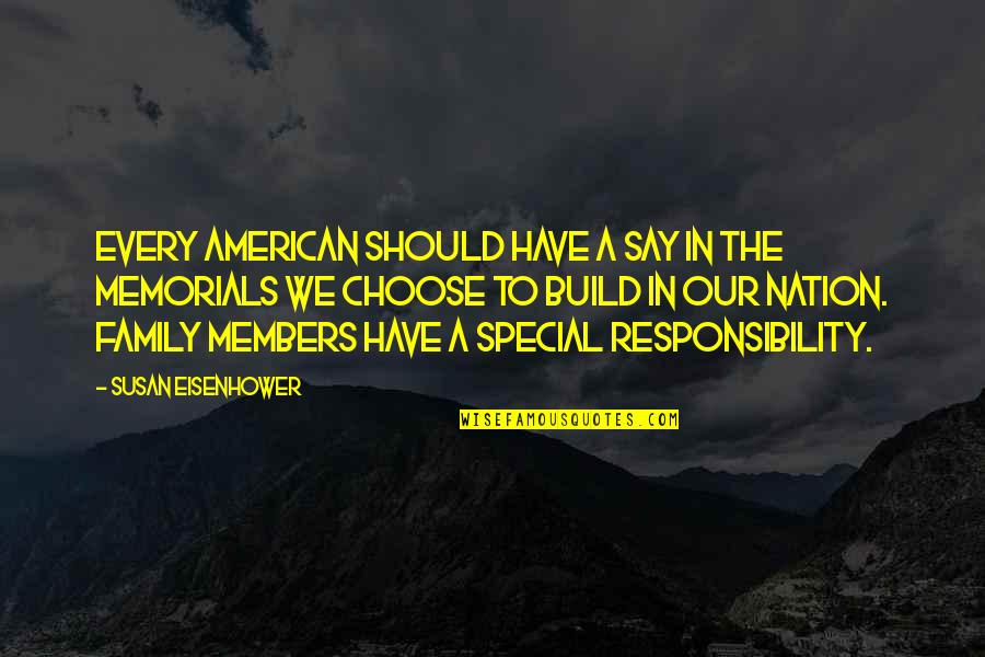 Build Nation Quotes By Susan Eisenhower: Every American should have a say in the