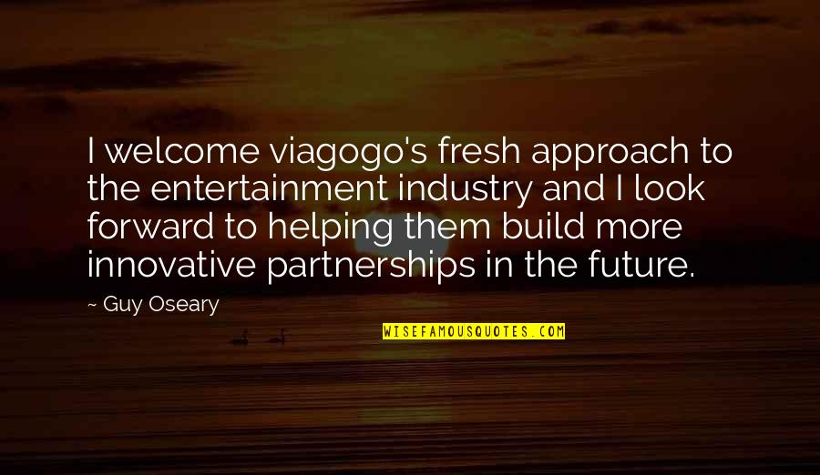 Build Them Up Quotes By Guy Oseary: I welcome viagogo's fresh approach to the entertainment