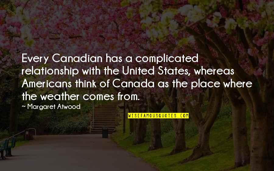 Bulk Insert Remove Quotes By Margaret Atwood: Every Canadian has a complicated relationship with the