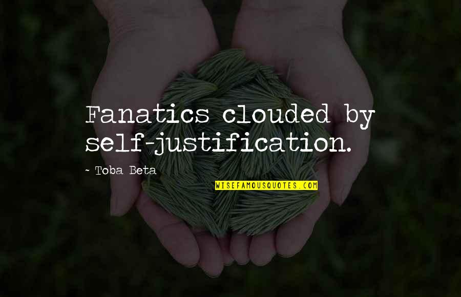 Bulk Insert Remove Quotes By Toba Beta: Fanatics clouded by self-justification.