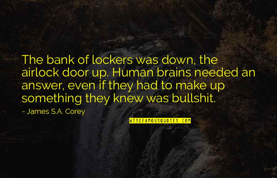 Bullshit's Quotes By James S.A. Corey: The bank of lockers was down, the airlock
