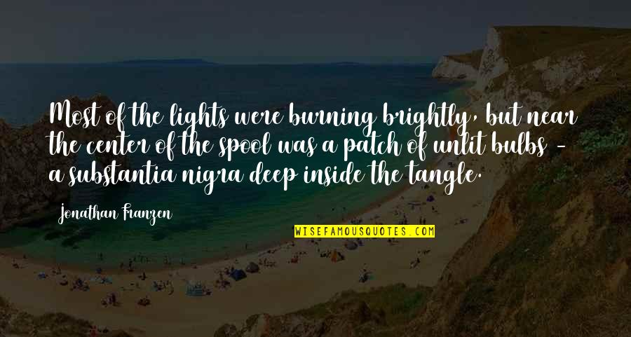 Burning Brightly Quotes By Jonathan Franzen: Most of the lights were burning brightly, but