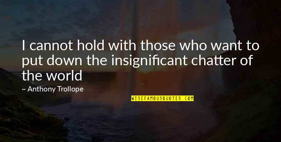Business Electricity Price Quotes By Anthony Trollope: I cannot hold with those who want to