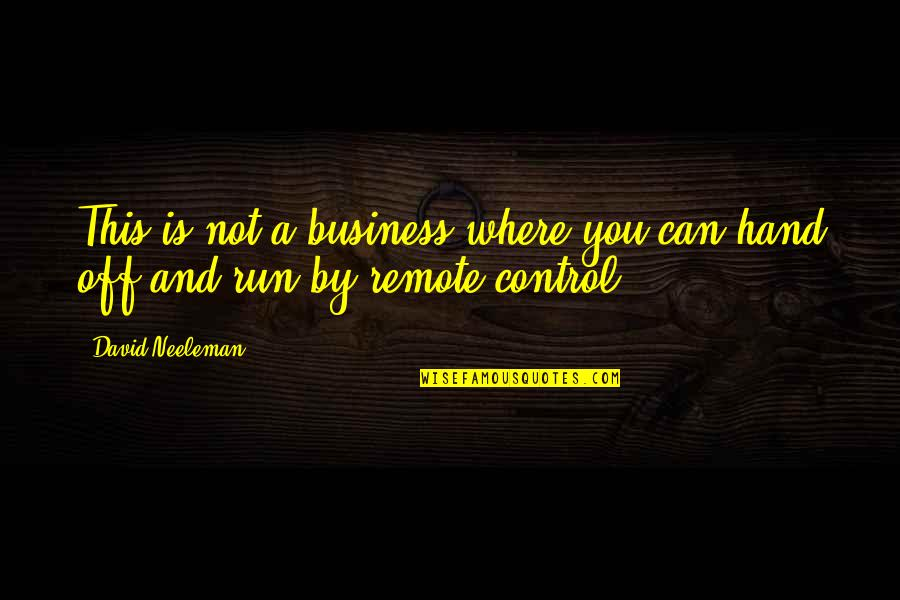 Business Exposure Quotes By David Neeleman: This is not a business where you can