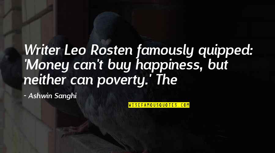 Buy Happiness Quotes By Ashwin Sanghi: Writer Leo Rosten famously quipped: 'Money can't buy