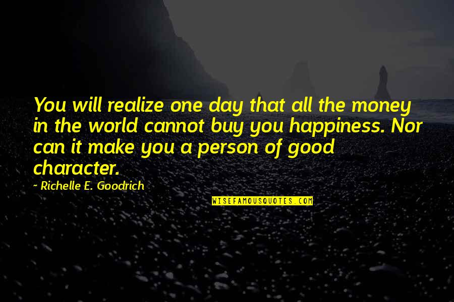 Buy Happiness Quotes By Richelle E. Goodrich: You will realize one day that all the