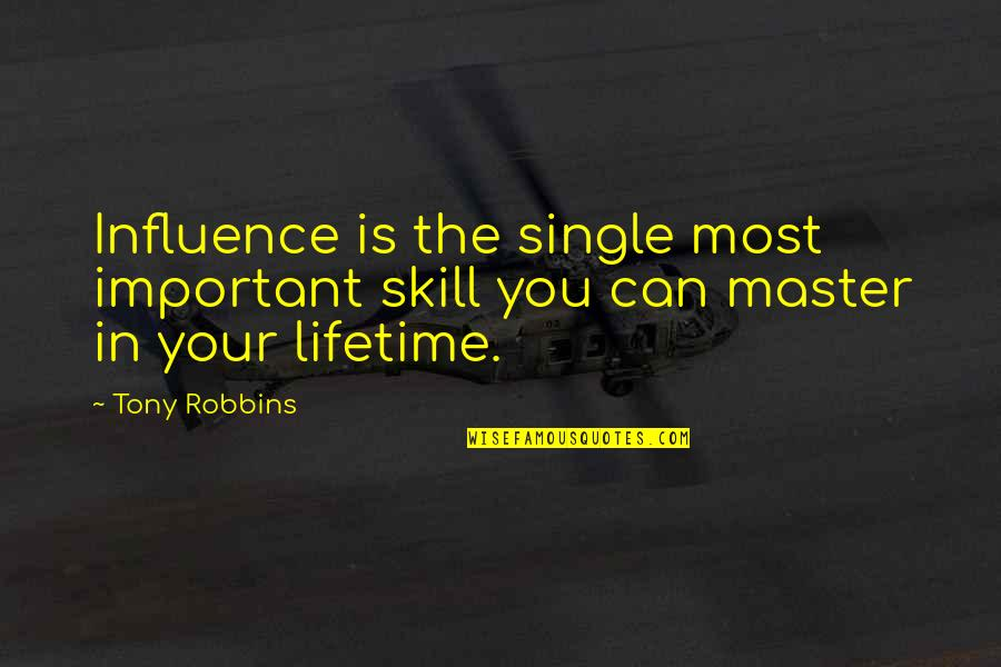 C Single Quotes By Tony Robbins: Influence is the single most important skill you