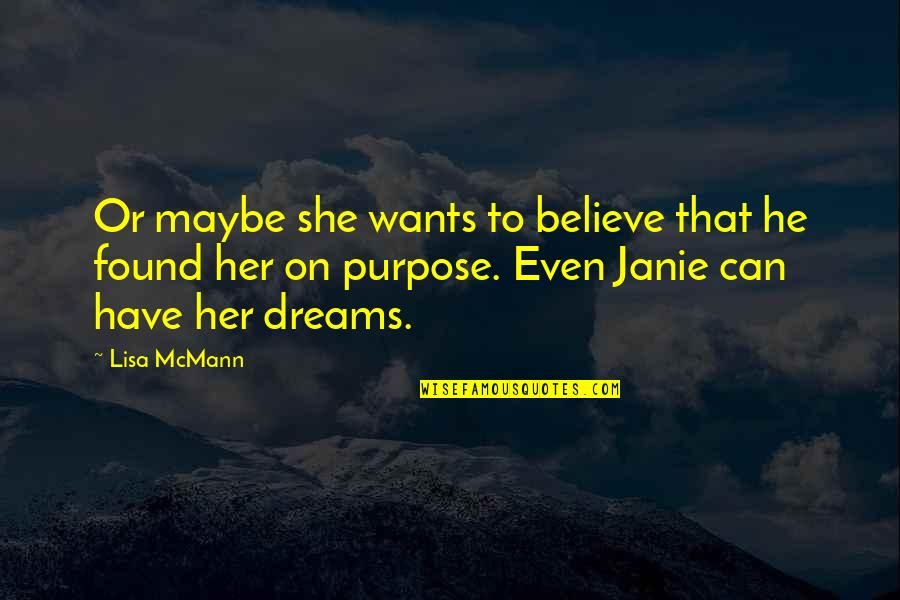Cabel Quotes By Lisa McMann: Or maybe she wants to believe that he
