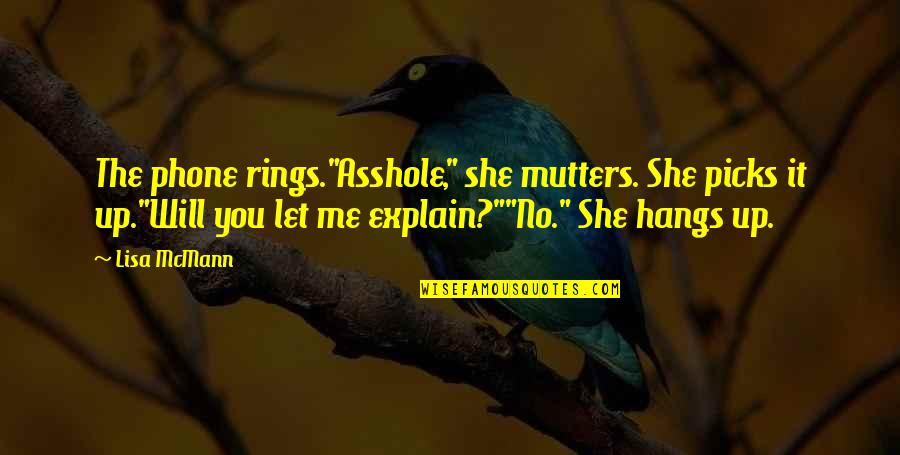 """Cabel Quotes By Lisa McMann: The phone rings.""""Asshole,"""" she mutters. She picks it"""