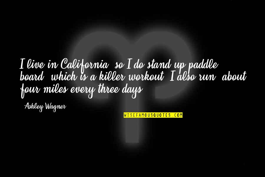 California Quotes By Ashley Wagner: I live in California, so I do stand-up