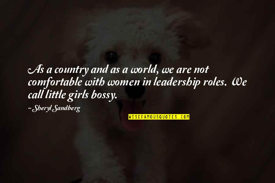 Call Girl Quotes By Sheryl Sandberg: As a country and as a world, we