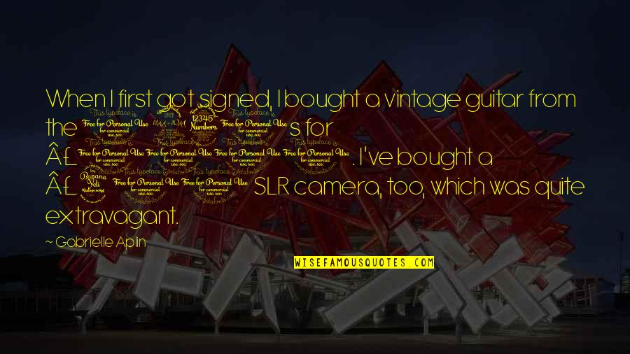 Camera Quotes By Gabrielle Aplin: When I first got signed, I bought a
