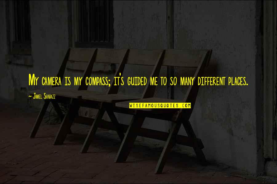 Camera Quotes By Jamel Shabazz: My camera is my compass; it's guided me