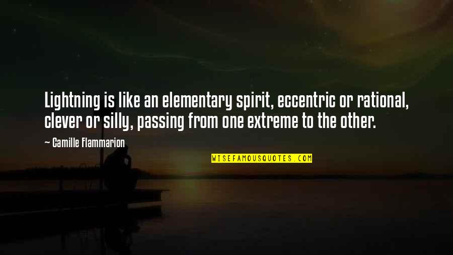 Camille Flammarion Quotes By Camille Flammarion: Lightning is like an elementary spirit, eccentric or