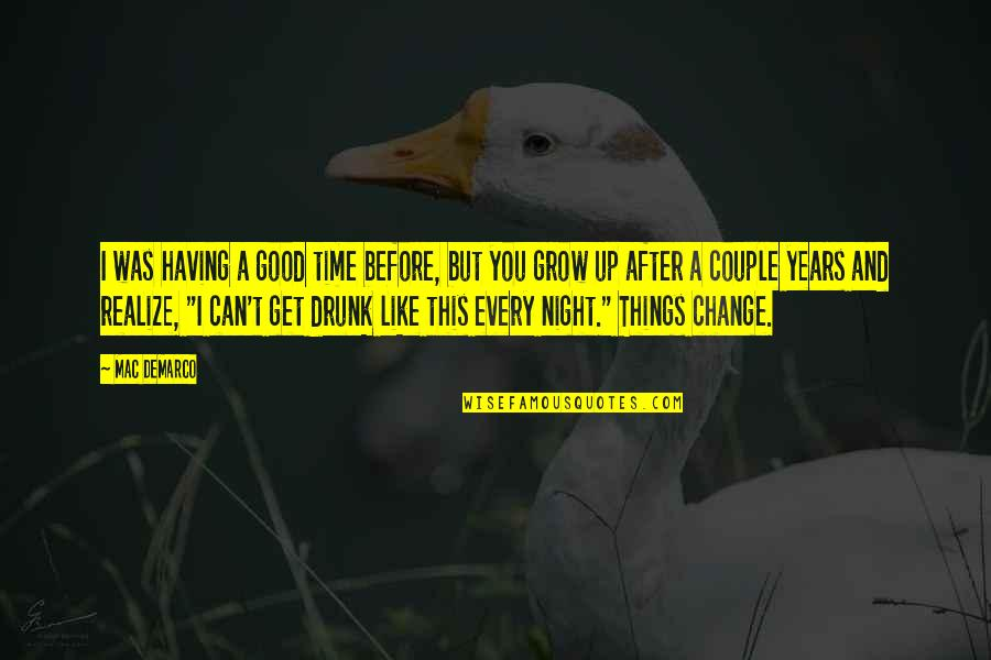 Can I Change Quotes By Mac DeMarco: I was having a good time before, but