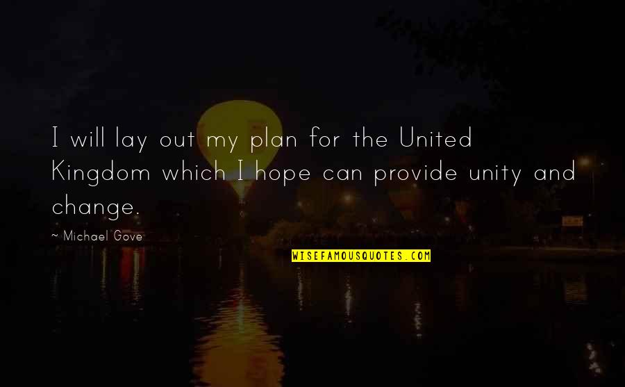 Can I Change Quotes By Michael Gove: I will lay out my plan for the