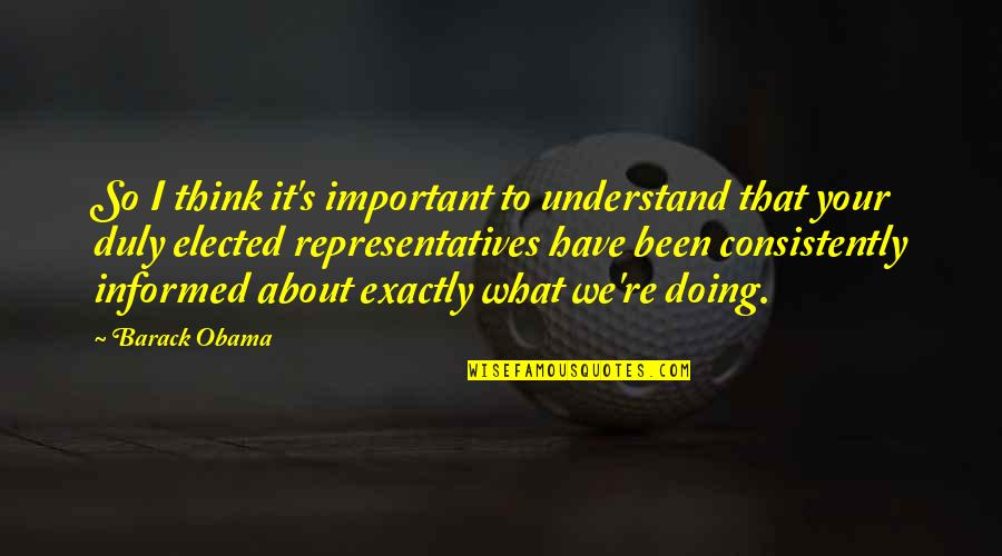 Canckle Quotes By Barack Obama: So I think it's important to understand that