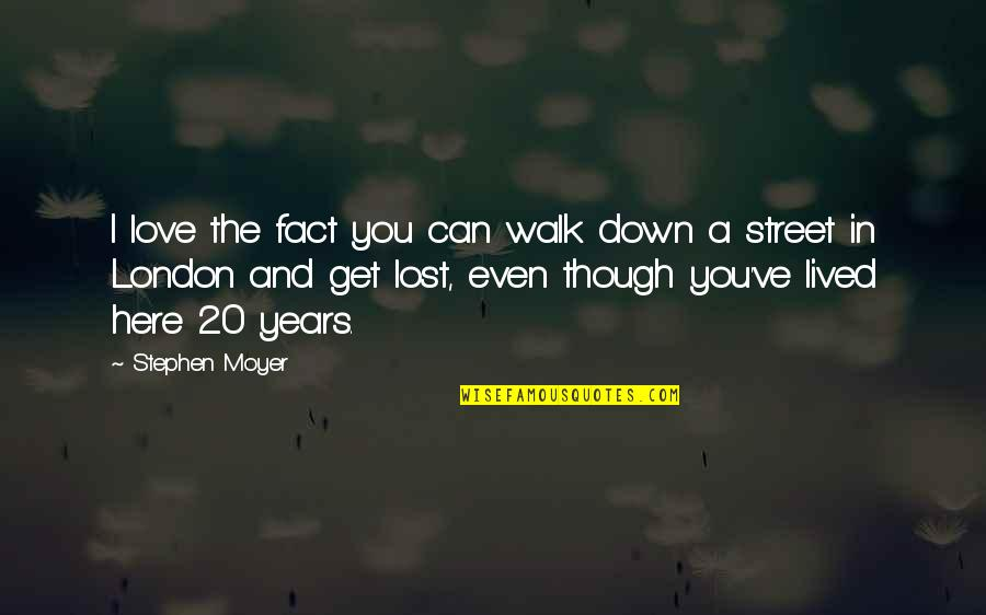 Can't Get Over Love Quotes By Stephen Moyer: I love the fact you can walk down