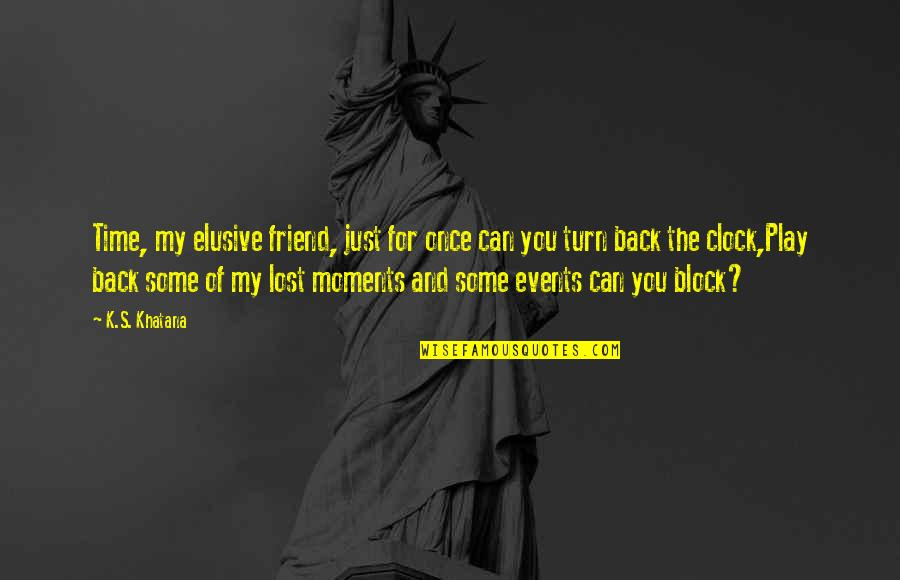 Cant Turn Back The Clock Quotes Top 17 Famous Quotes About Cant