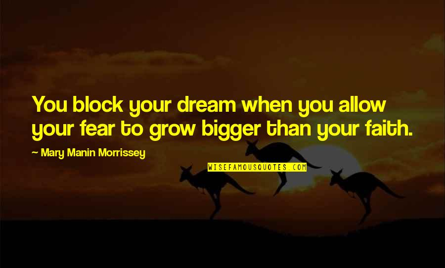 Car Insurance Maine Quotes By Mary Manin Morrissey: You block your dream when you allow your